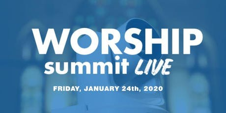 Worship Summit Live tickets