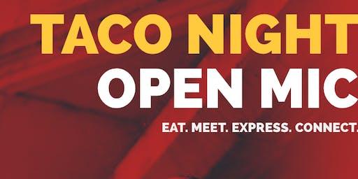 TACO NIGHT OPEN MIC