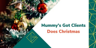 Mummy's Got Clients Does Christmas!