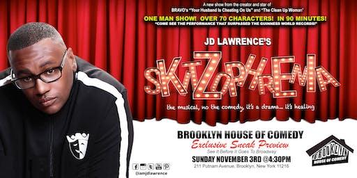 JD Lawrence's SKITZophrenia