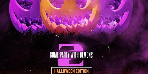 Come Party With Demons 2 Halloween Edition