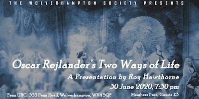Oscar Rejlander's Two Ways of Life