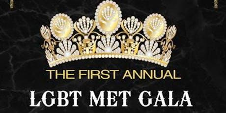 1ST ANNUAL LGBT MET GALA BLACK TIE FORMAL AFFAIR  tickets