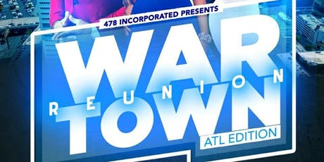 War Town Reunion (ATL Edition) tickets