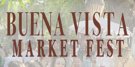 BUENA VISTA MARKET FEST 3rd EDITION