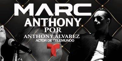 Marc Anthony (tributo) Anthony Alvarez