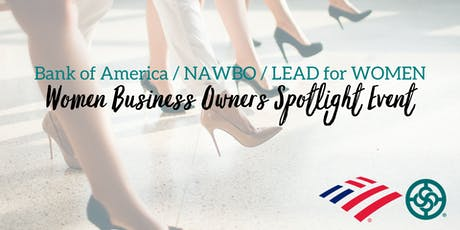 Bank of America | NAWBO San Diego | LEAD for WOMEN - Women Business Owners Spotlight tickets