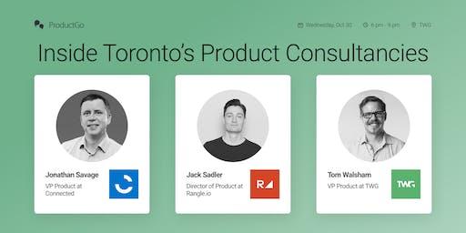 Inside Toronto's Product Consultancies
