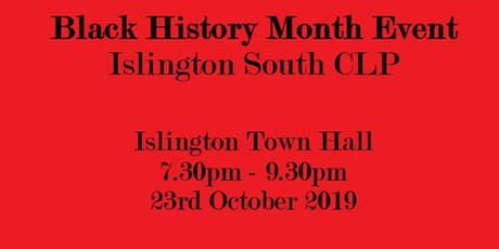 Black History Month Event - Islington South CLP tickets