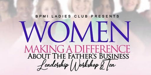 Women In Business Making A difference Tea/ Workshop