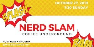 First Annual Nerd Slam!