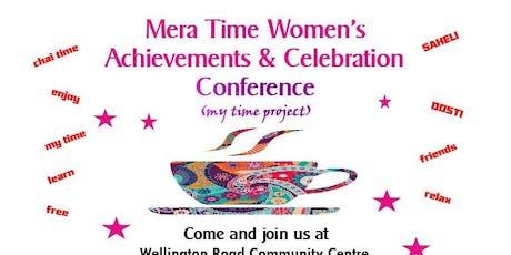 MERA (MY) TIME WOMEN'S  Achievements & Celebration Conference tickets