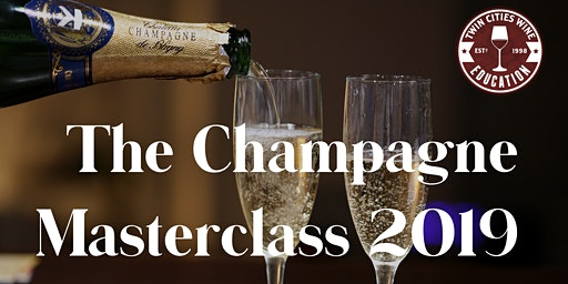 The Champagne Masterclass 2019 Edition!