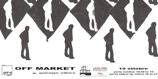 Inaugurazione Off Market - Opening Party OFF-M! Desenzano del Garda 19/10