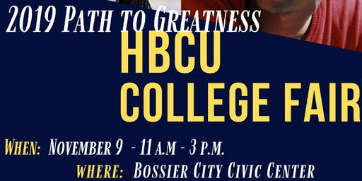 2019 HBCU Path to Greatness College Fair