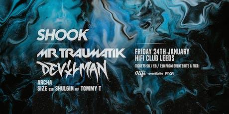 Shook - Mr Traumatik, Devilman tickets