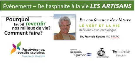 Le vert et la vie: François Reeves et les artisans De l'asphalte à la vie tickets