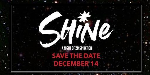 SHINE! A Night of ZINSPIRATION