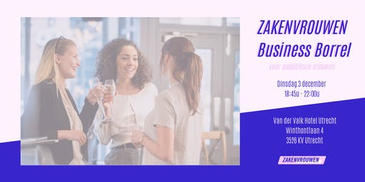Zakenvrouwen Business Borrel voor ambitieuze vrouwen [Utrecht]