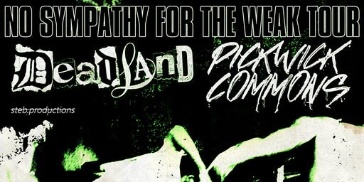 Deadland / Blind Tiger / Pickwick Commons @Blasted