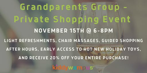 Grandparents Group - Private Shopping Event!