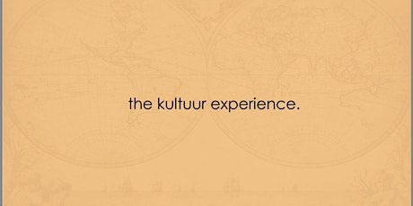 The Kultuur Experience : Hause of Kultuur S/S 2020 Experience. tickets