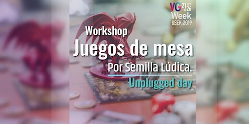 Workshop juegos de mesa - Unplugged day VG Week 2019