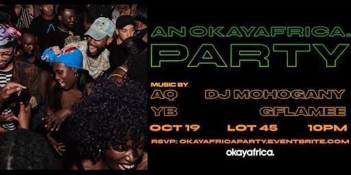 An OkayAfrica Party