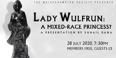 Lady Wulfrun - A Mixed Race Princess?