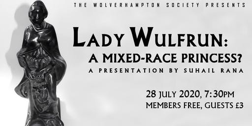 Lady Wulfrun - A Mixed Race Princess?