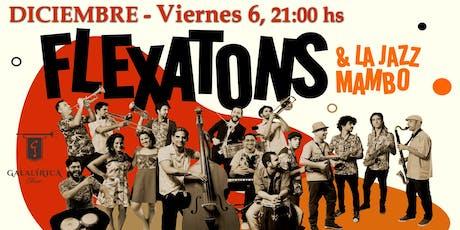 Flexatons & La Jazz Mambo tickets