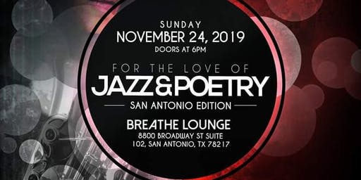For The Love of Jazz & Poetry San Antonio