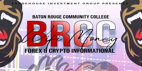 BRCC FINANCIAL LAUNCH - TRADEHOUSE INVESTMENT GROUP tickets