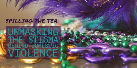 Spilling the Tea: Unmasking the Stigma Behind Domestic Violence tickets