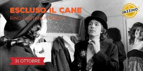 Escluso Il Cane - Live at Jazzino biglietti