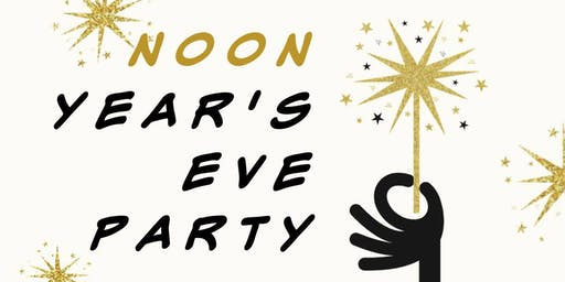 Noon Year's Eve Party!