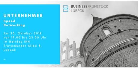 Unternehmer Speed Networking Lübeck Tickets
