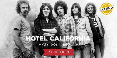 Hotel California - Live at Jazzino tickets