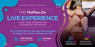 Individual Audacity Presents… The MoPlan Do Live Experience - Las Vegas, NV