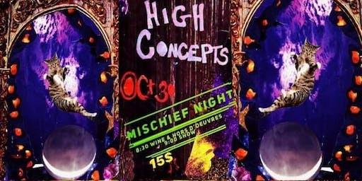 High Concepts: Mischief Night