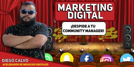 ¡Despide a tu Community Manager! Clase Gratis de Marketing Digital  entradas