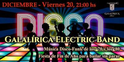 Galalírica Electric Band - Fiesta de fin de año