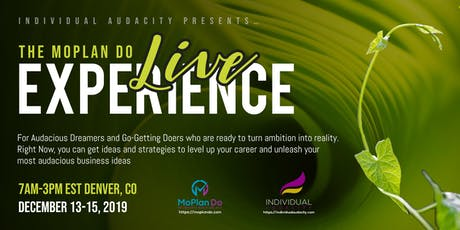 Individual Audacity Presents… The MoPlan Do Live Experience - Denver, CO tickets