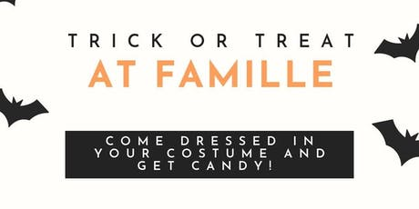 Trick or Treat at Famille! tickets