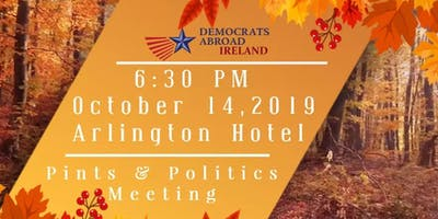 Pints And Politics With Democrats Abroad Ireland