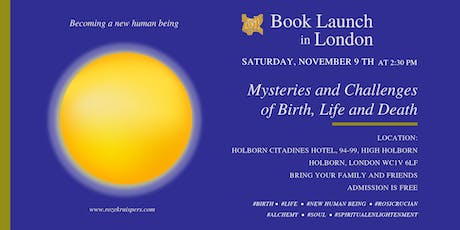 """Book Launch in London - """"Mysteries and Challenges of Birth, Life and Death"""" tickets"""