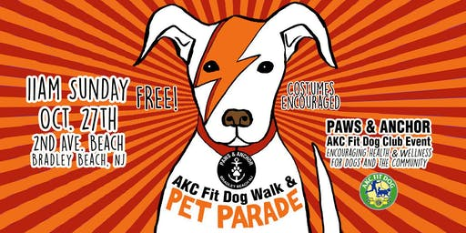 Paws & Anchor Presents: AKC Fit Dog Walk & Howl-O-Ween Pet Parade!