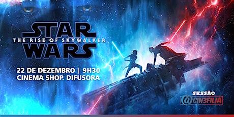 Sessão Cin3filia: Star Wars - Ascensão Skywalker (22/12) ingressos