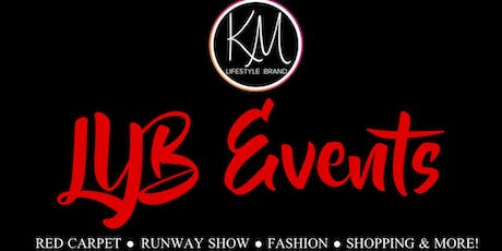 LYB Events 2020 Red Carpet, Fashion Show, Beauty, Shopping & More! tickets