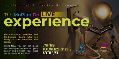 Individual Audacity Presents… The MoPlan Do Live Experience - Seattle, WA tickets